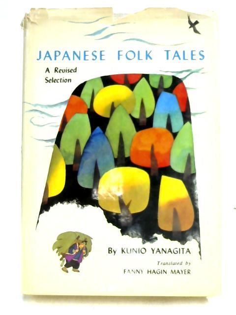 Japanese Folk Tales: A Revised Selection by Kunio Yanagita