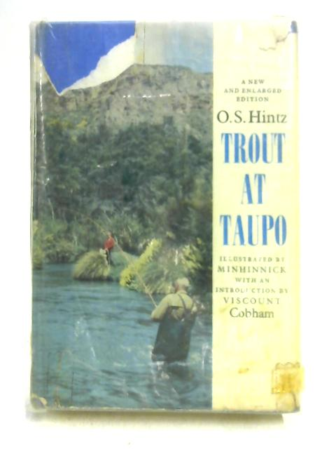 Trout at Taupo By O.S. Hintz