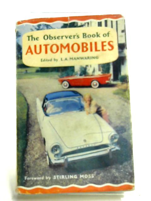 The Observer's Book of Automobiles by Edited by L.A. Manwaring