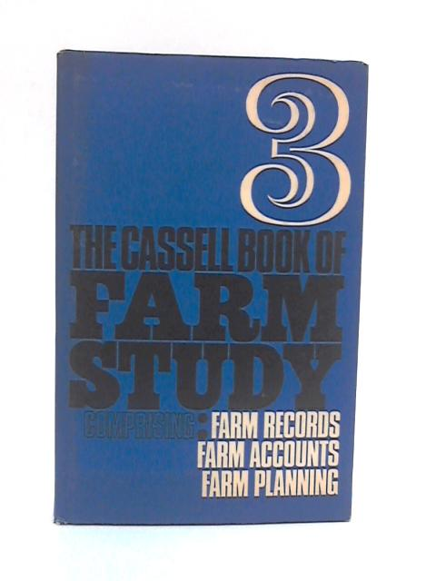 The Cassell Book of Farm Study, 3 By Graham Boatfield