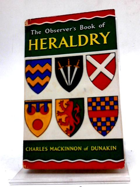 The Observer's Book of Heraldry by Charles MacKinnon