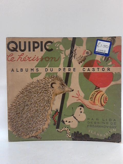 Quipic le Herisson by Lida Dessings de F. Rojan Kovsky