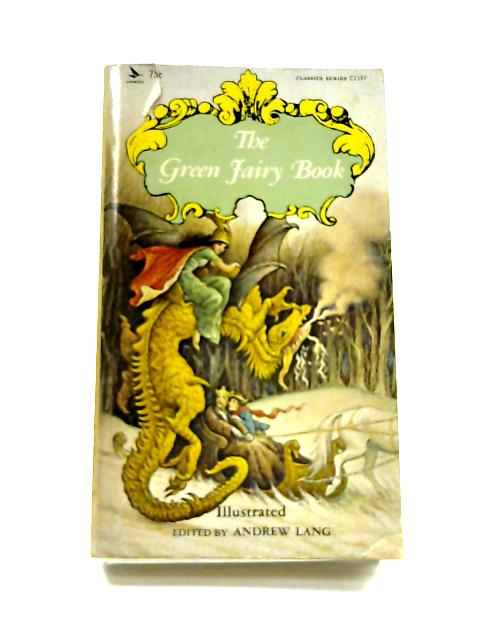 The Green Fairy Book by Andrew Lang (ed)