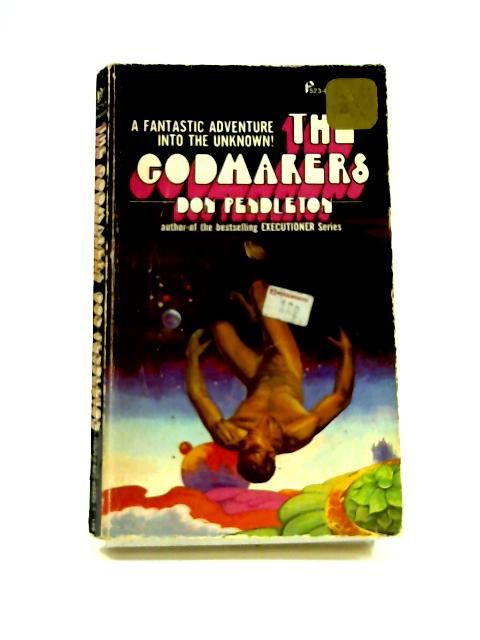 The Godmakers By Don Pendleton