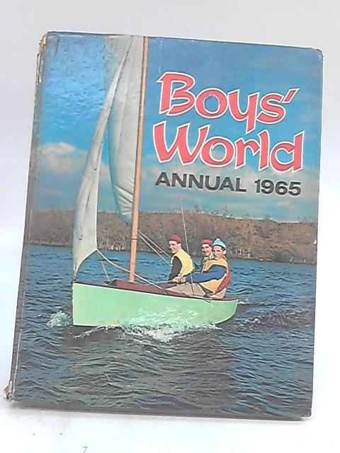Boys' World Annual 1965 By Various