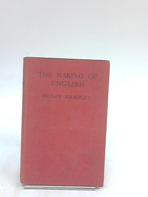 The Making of English by Bradley