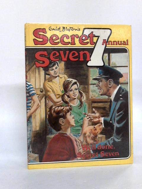 Enid Blyton's Secret Seven Annual. Well Done Secret Seven By Unknown