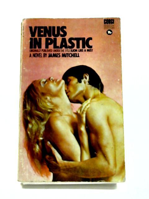 Venus in Plastic by James Mitchell