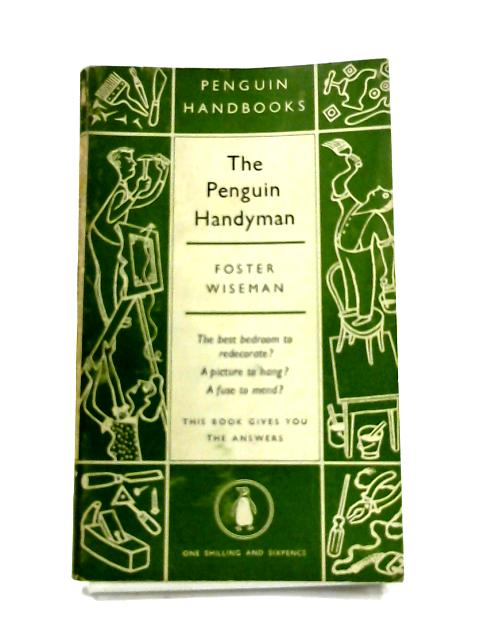 The Penguin Handyman by Foster Wiseman