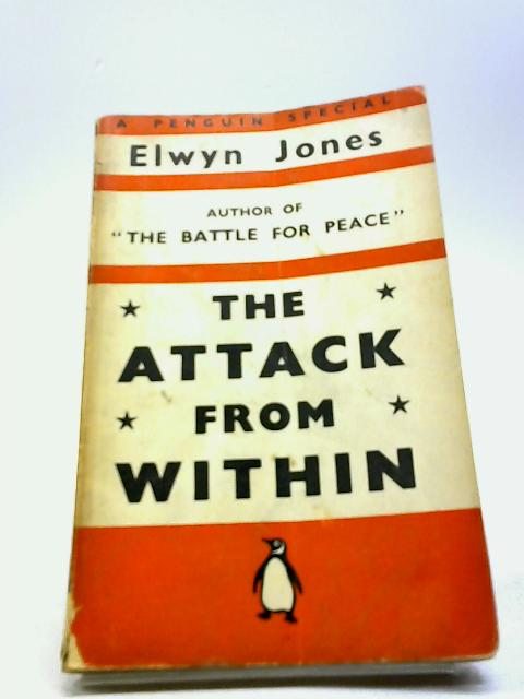 Attack from Within, The by Jones, Elwyn