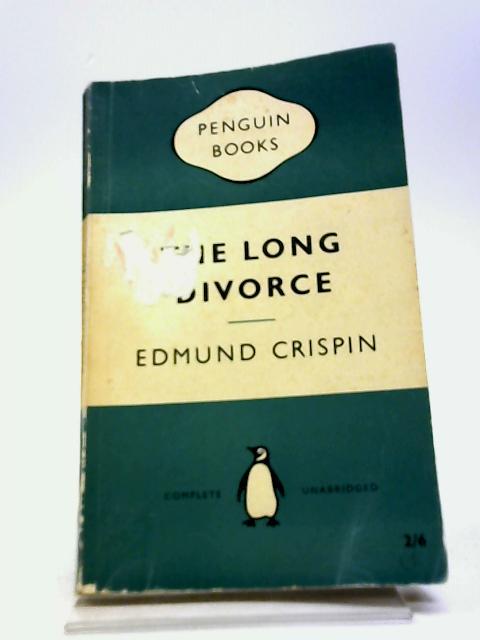 The Long Divorce by Crispin, Edmund