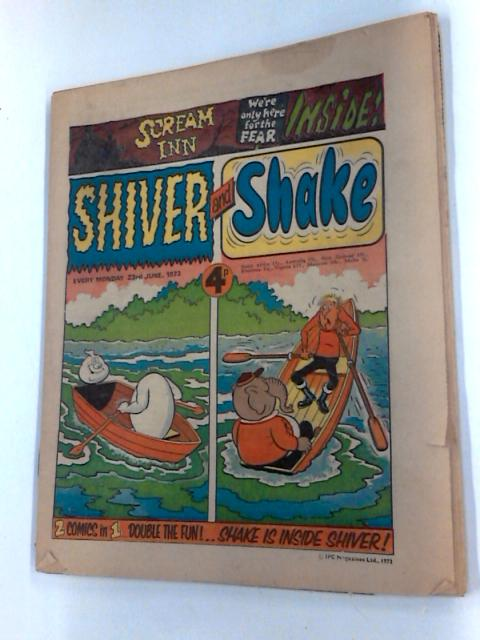 Shiver and Shake comics x 3 issues 1973 by Various