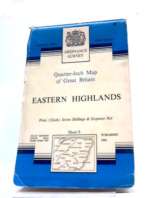 Ordnance Survey Quarter-Inch Map of Great Britain Sheet 5 Eastern Highlands By Anon