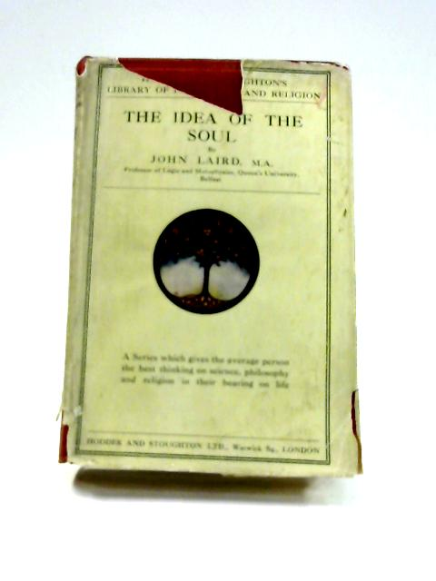The Idea of the Soul By John Laird