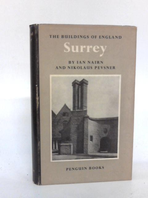 Surrey (Buildings of England series) by Nairn, Ian
