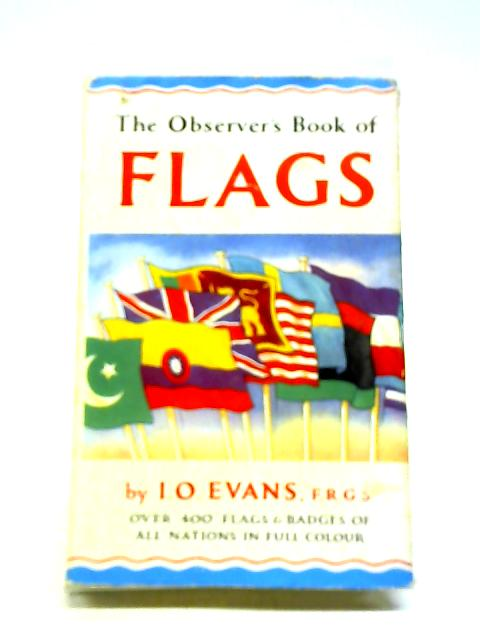 The Observer's Book of Flags by I.O. Evans