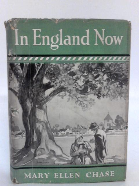In England Now By Chase Mary Ellen