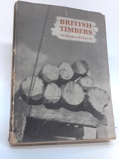 British Timbers. Their properties, uses and identification. With notes on the growth and cultivation of the trees ... With thirty-one plates and sixty drawings By Edward Henry Brooke Boulton