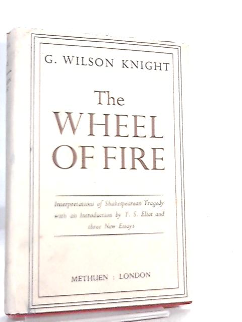 Wheel Fire by G. Wison Knight