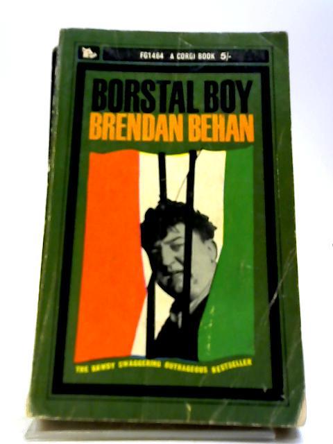 Borstal boy by Behan, B.
