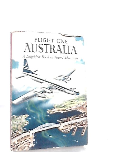 Flight One, Australia (Ladybird books) By David Scott Daniell