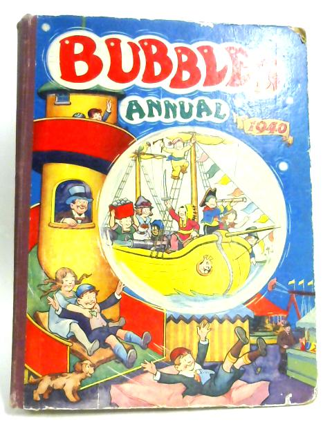 Bubbles Annual 1940 By No Author