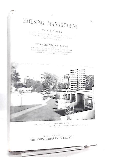 housing management by john p macey c v baker