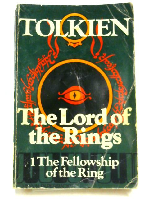 The Fellowship Of The Ring by J. R. R Tolkien