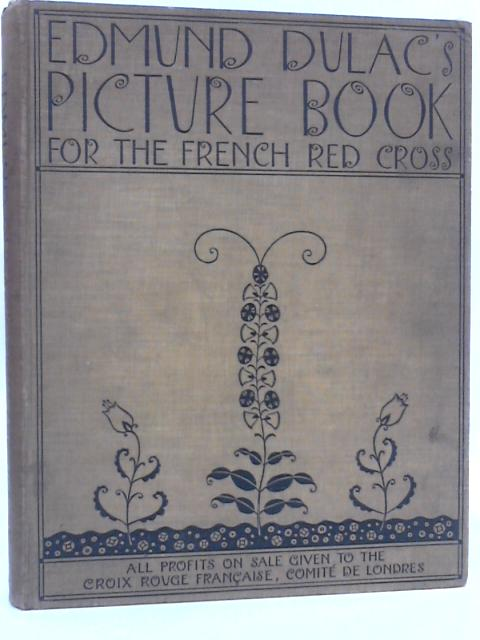 Edmund Dulac's picture book for the French Red Cross by Unknown
