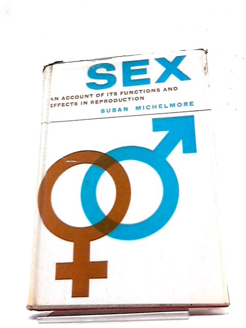 Sex By Susan Michelmore