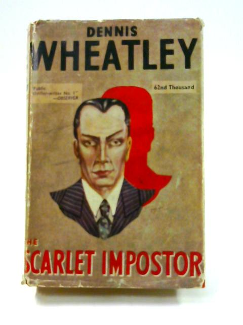 The Scarlet Impostor by Dennis Wheatley