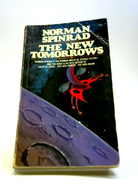 The New Tomorrows By Spinrad, Norman