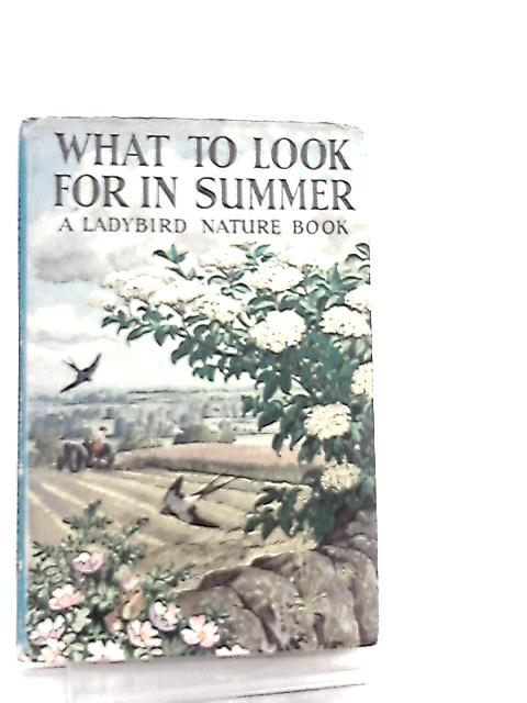 What to Look for in Summer by E. L. Grant Watson