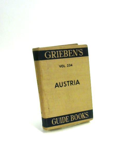 Grieben's Guide Books : Austria Volume 234 By Anon