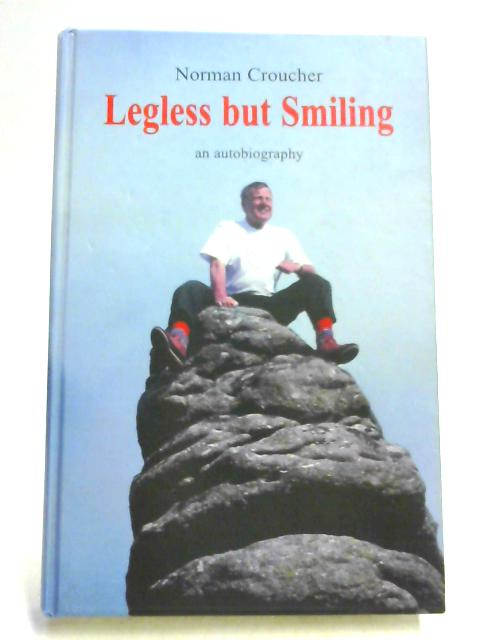 Legless But Smiling By Norman Croucher