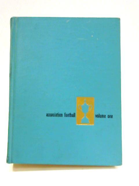 Association Football: Volume 1 By Fabian & Green (ed)