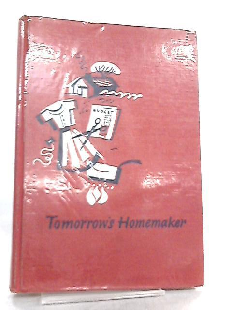 Tomorrow's Homemaker By Dora S. Lewis et al