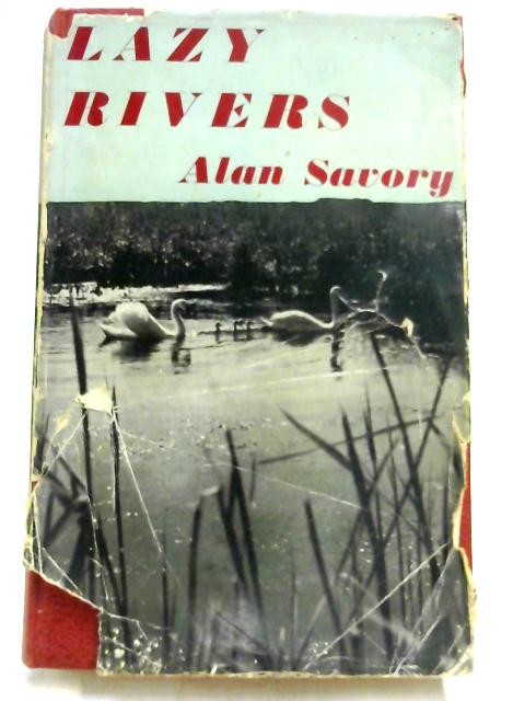 Lazy Rivers by Alan Savory