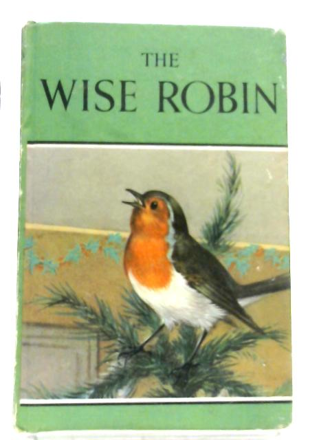 The Wise Robin (Ladybird Series 497) by Noel Barr