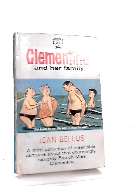 Clementine and Her Family By Jean Bellus