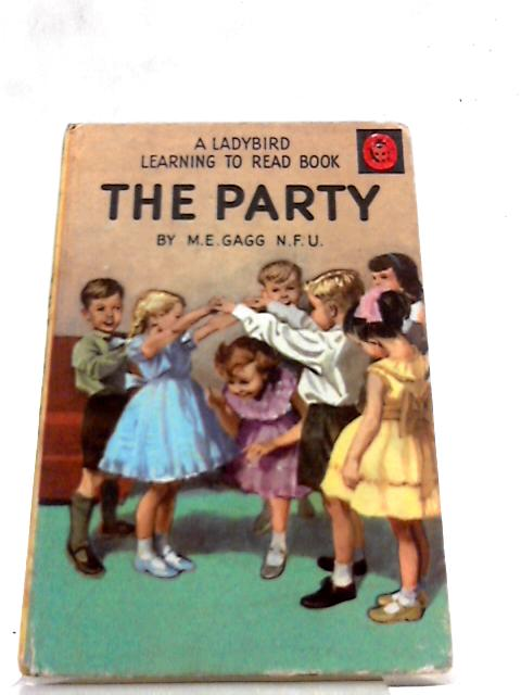 The Party: A Ladybird Learning to Read Book by M. E. Gagg