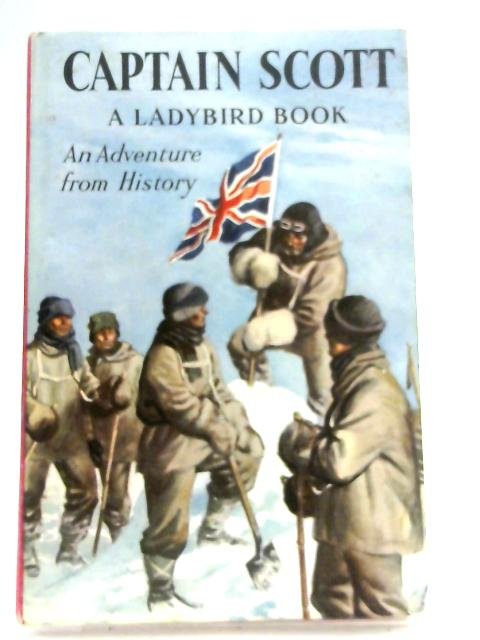 Captain Scott (An Adventure from History - A Ladybird Book series 561) by L.Du Garde Peach