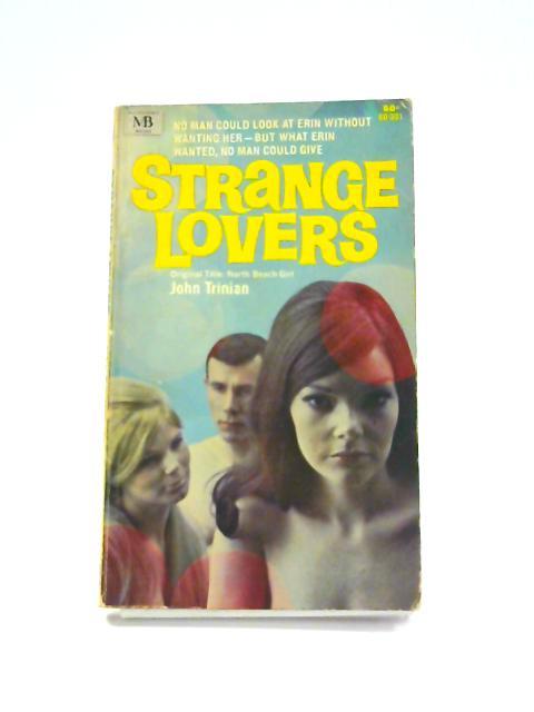 Strange Lovers by John Trinian