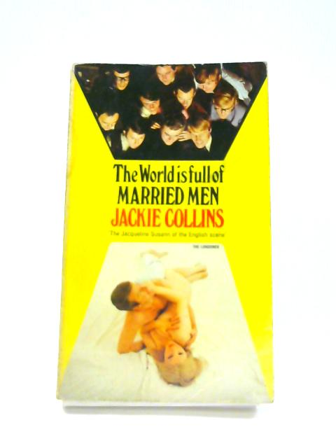World is Full of Married Men By Jackie Collins