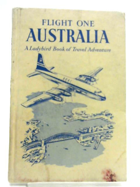 Flight One: Australia (Ladybird books) by David Scott Daniell