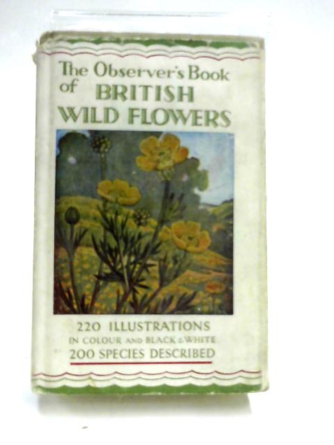 Observer's Book of British Wild Flowers by W. J. Stokoe