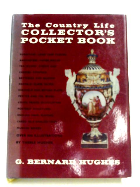 The Country Life Collector's Pocket Book by G Bernard. Hughes