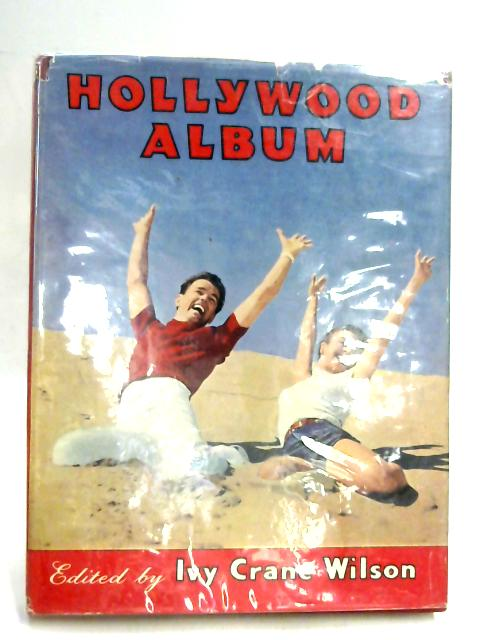 Hollywood Album (Sixth) by Ivy Crane Wilson