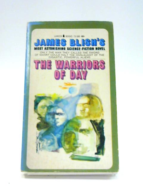 The Warriors Of Day By James Blish