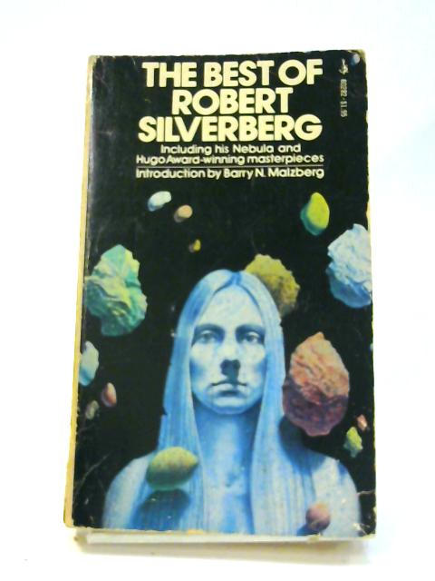 The Best of Robert Silverberg By Robert Silverberg